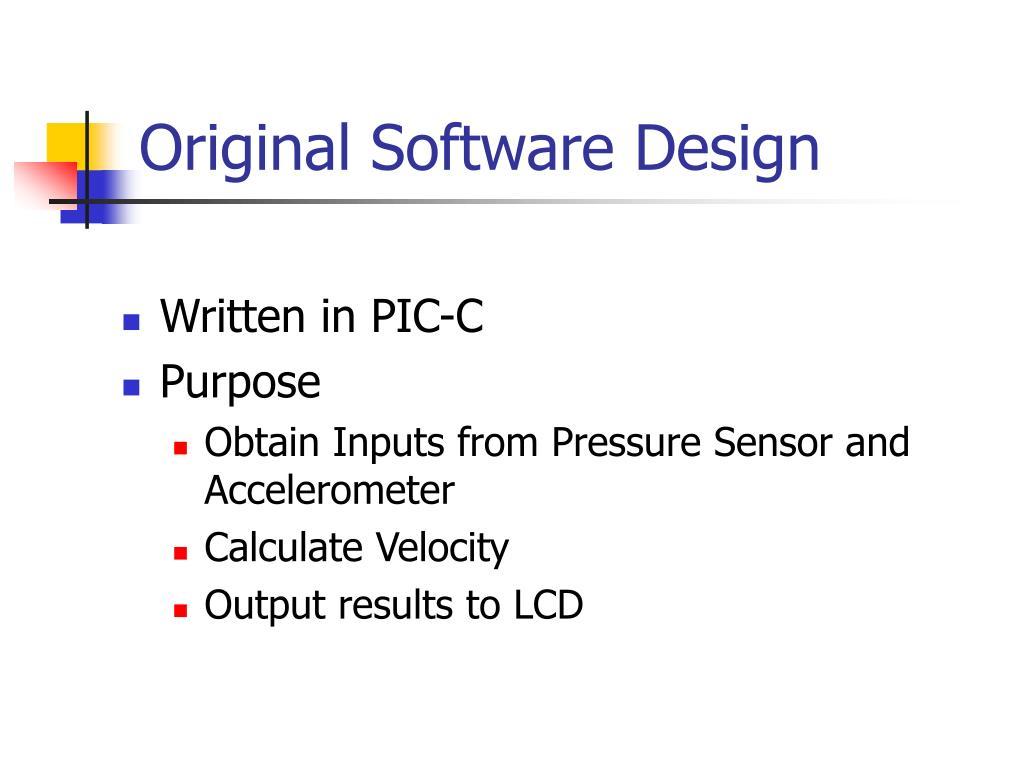 Original Software Design