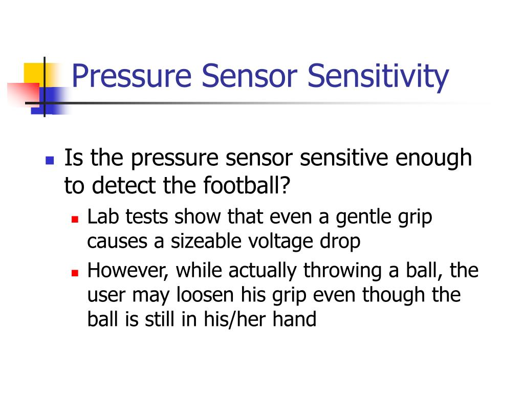 Pressure Sensor Sensitivity