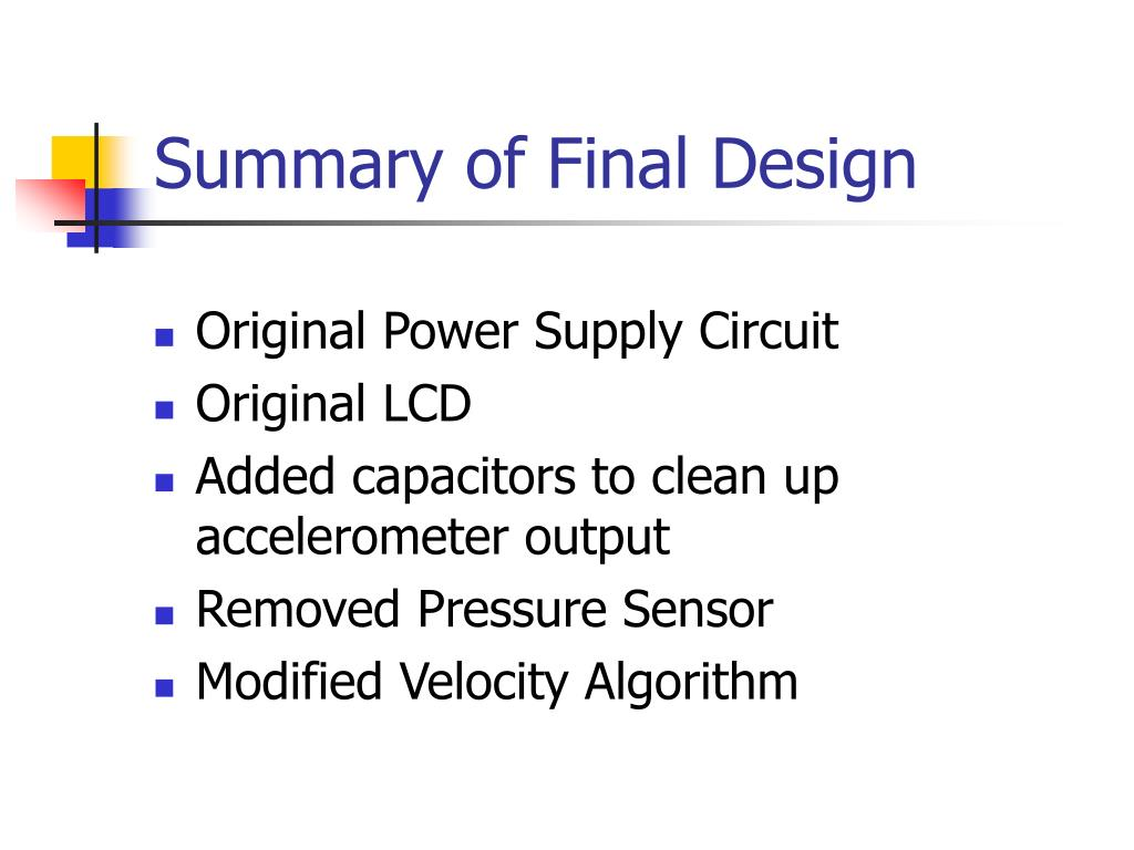 Summary of Final Design