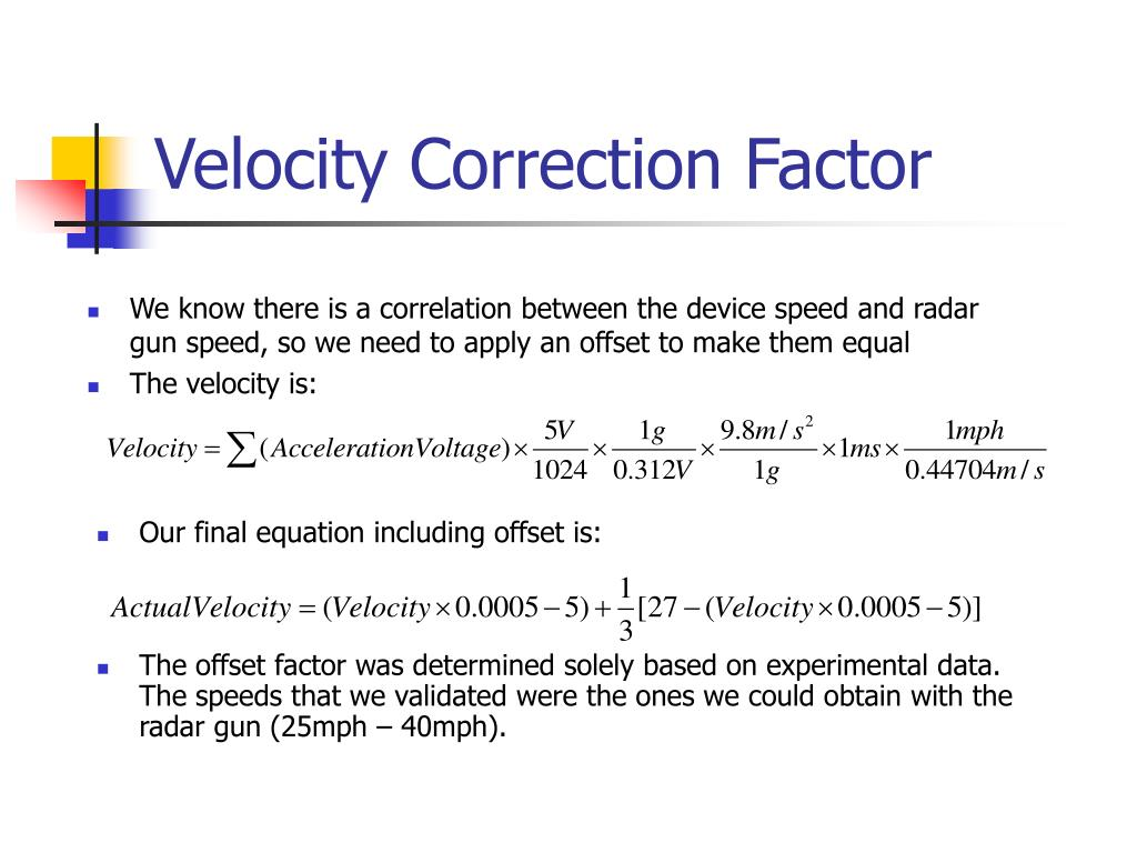 Velocity Correction Factor