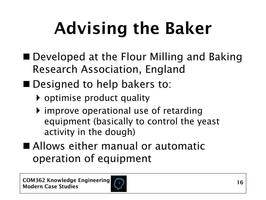 Advising the Baker