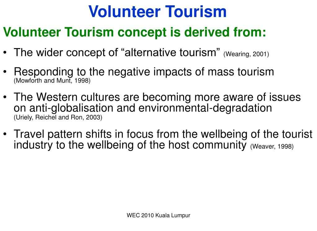 positive and negative impacts of volunteer tourism on host communities Postive & negative impacts of all-inclusive tourism on host communities 22 likes this page is about enclave tourism (all-inclusive) and what the.