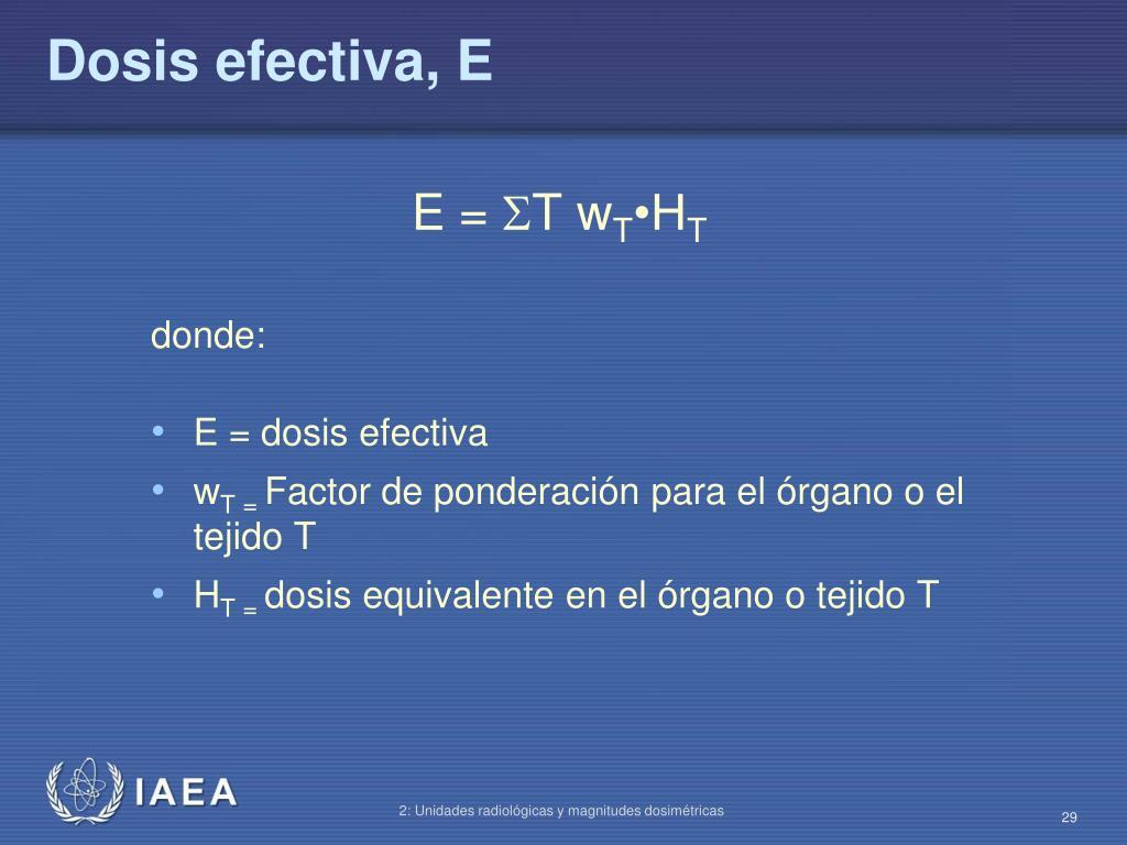 Dosis efectiva, E