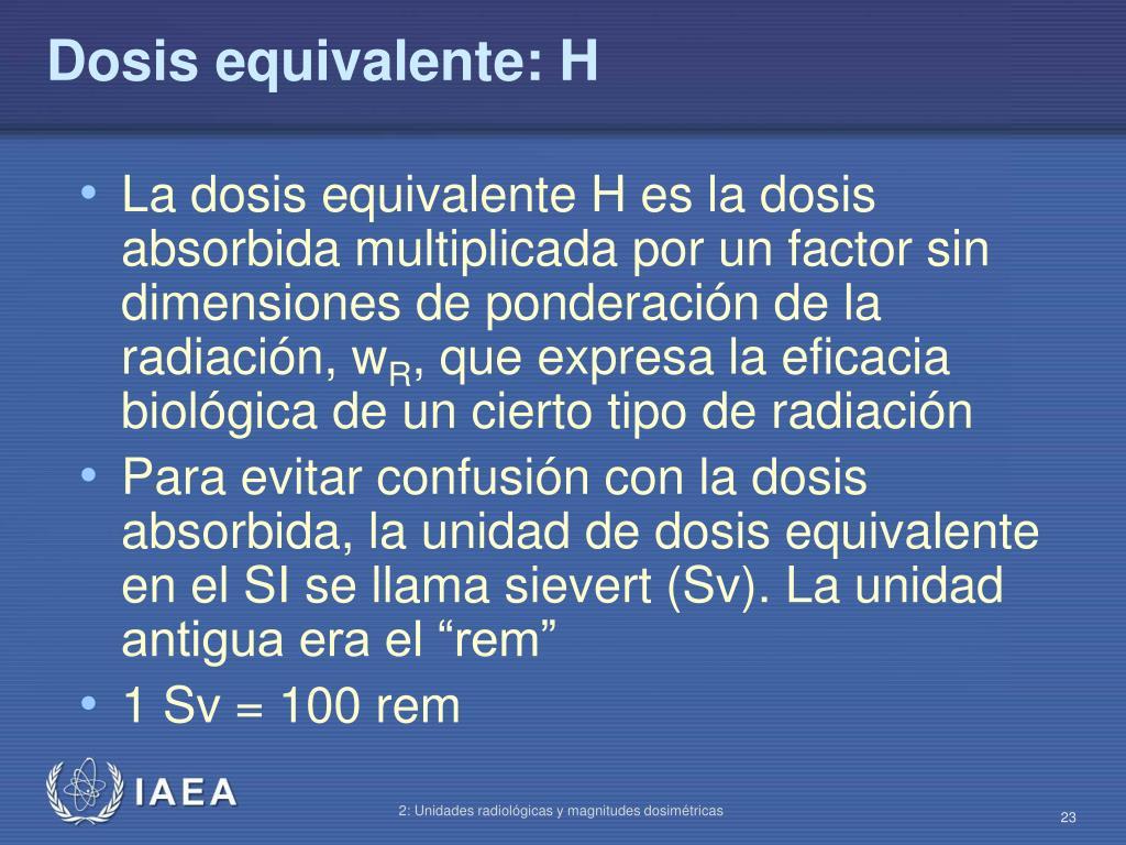 Dosis equivalente: H