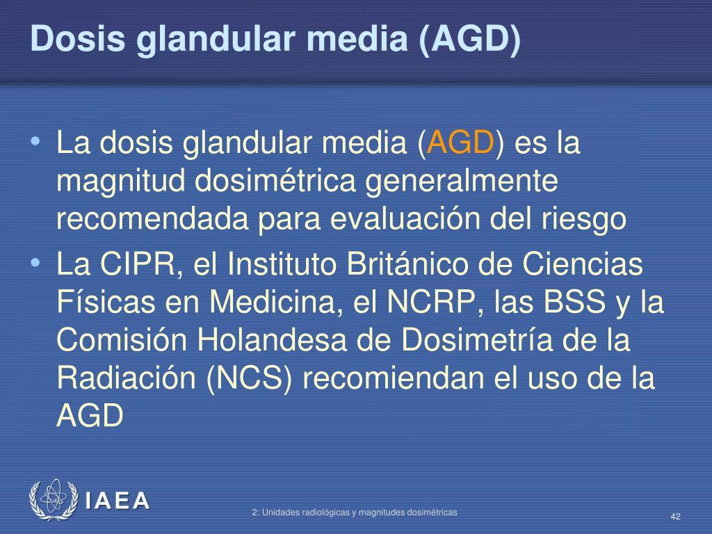 Dosis glandular media (AGD)