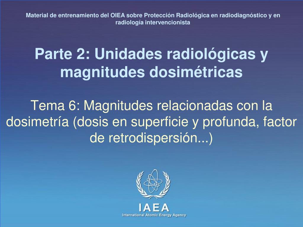 Material de entrenamiento del OIEA sobre Protección Radiológica en radiodiagnóstico y en radiología intervencionista