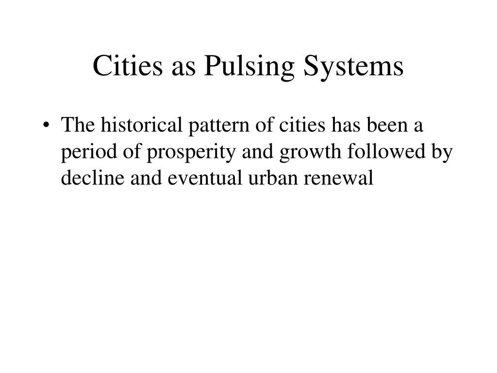 Cities as Pulsing Systems