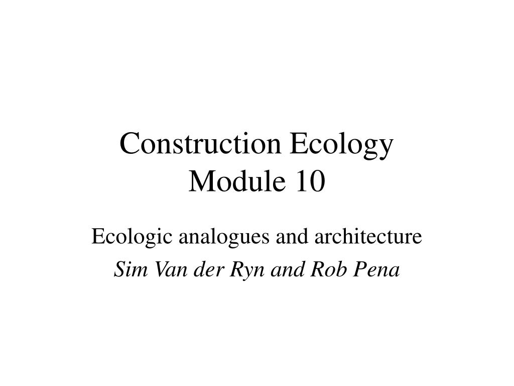 Construction Ecology