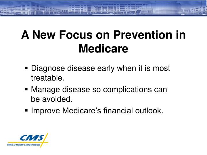 A New Focus on Prevention in Medicare
