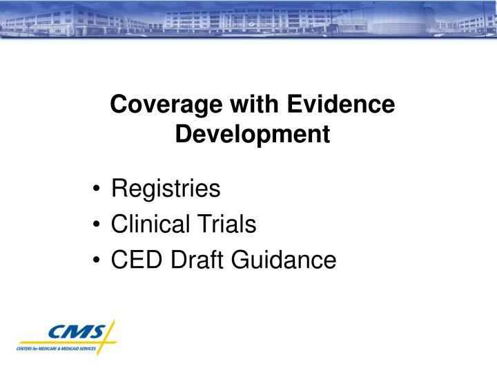 Coverage with Evidence Development