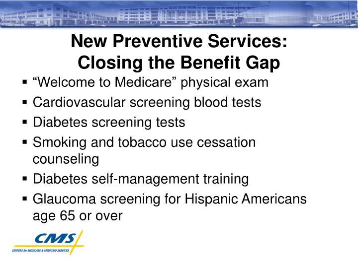 New Preventive Services: