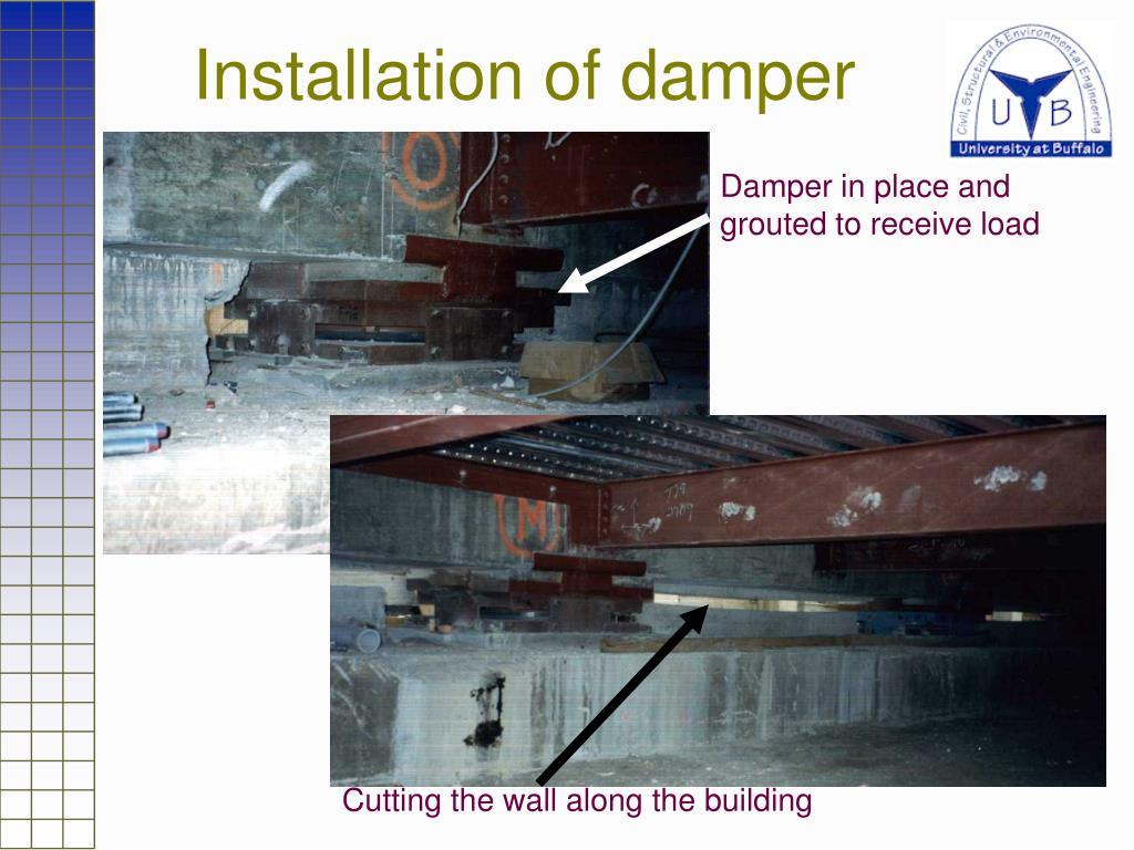Installation of damper