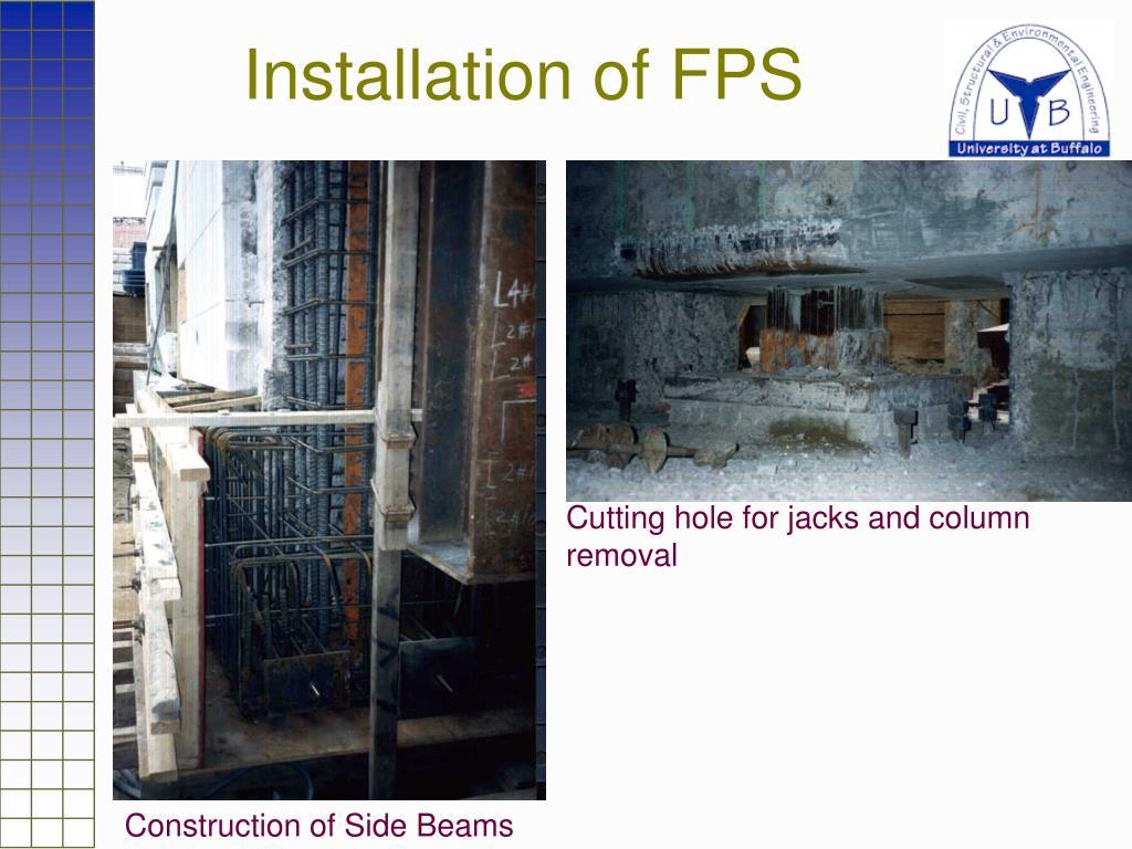 Installation of FPS