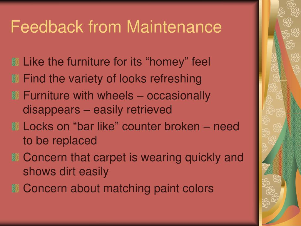 Feedback from Maintenance