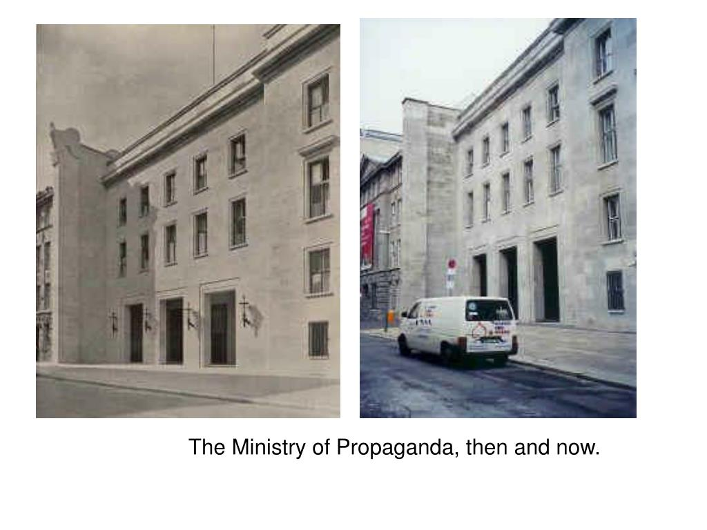 The Ministry of Propaganda, then and now.