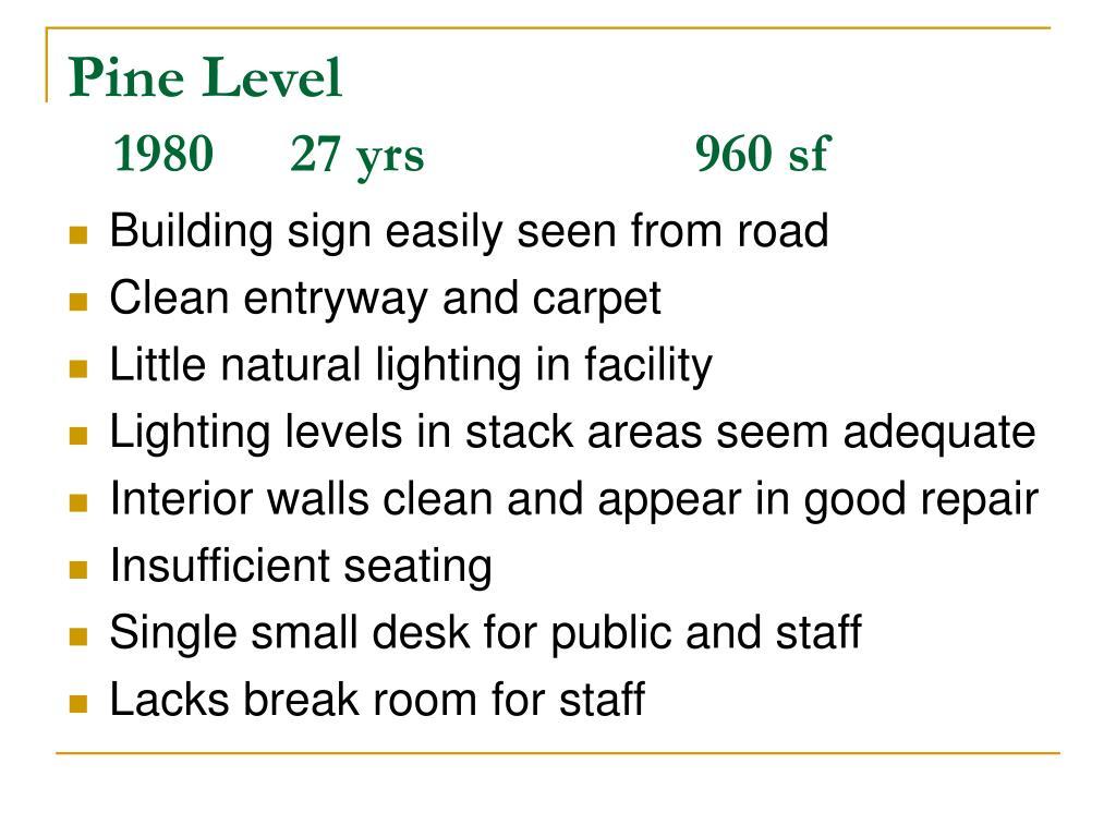 Pine Level