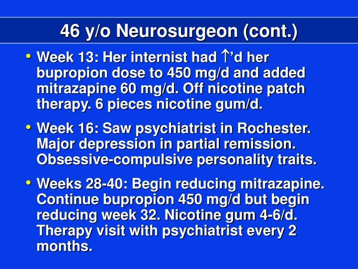 46 y/o Neurosurgeon (cont.)