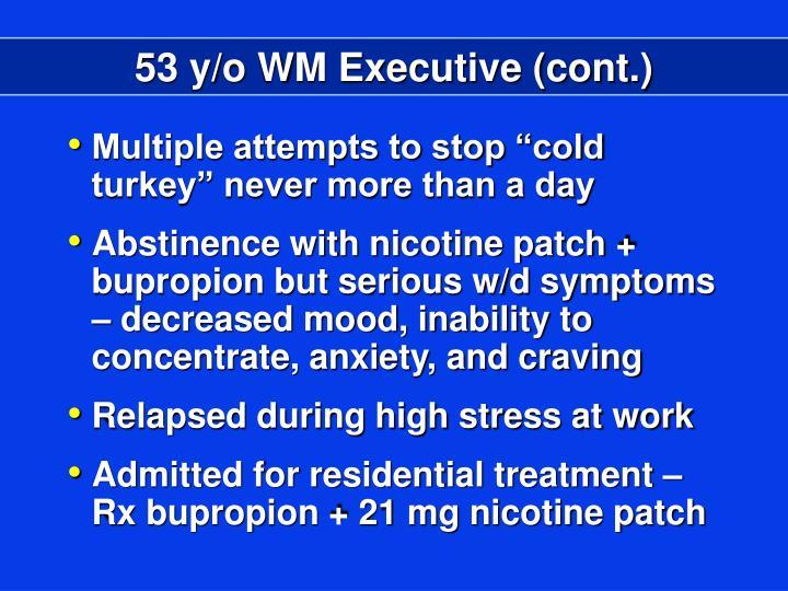 53 y/o WM Executive (cont.)