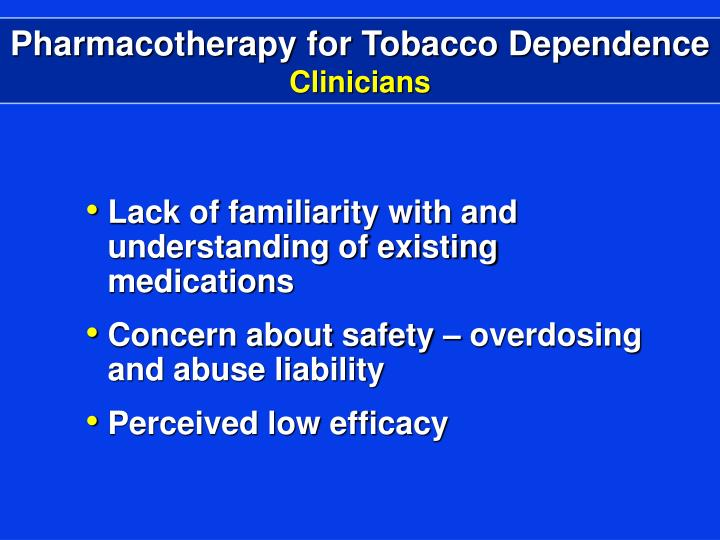 Pharmacotherapy for Tobacco Dependence