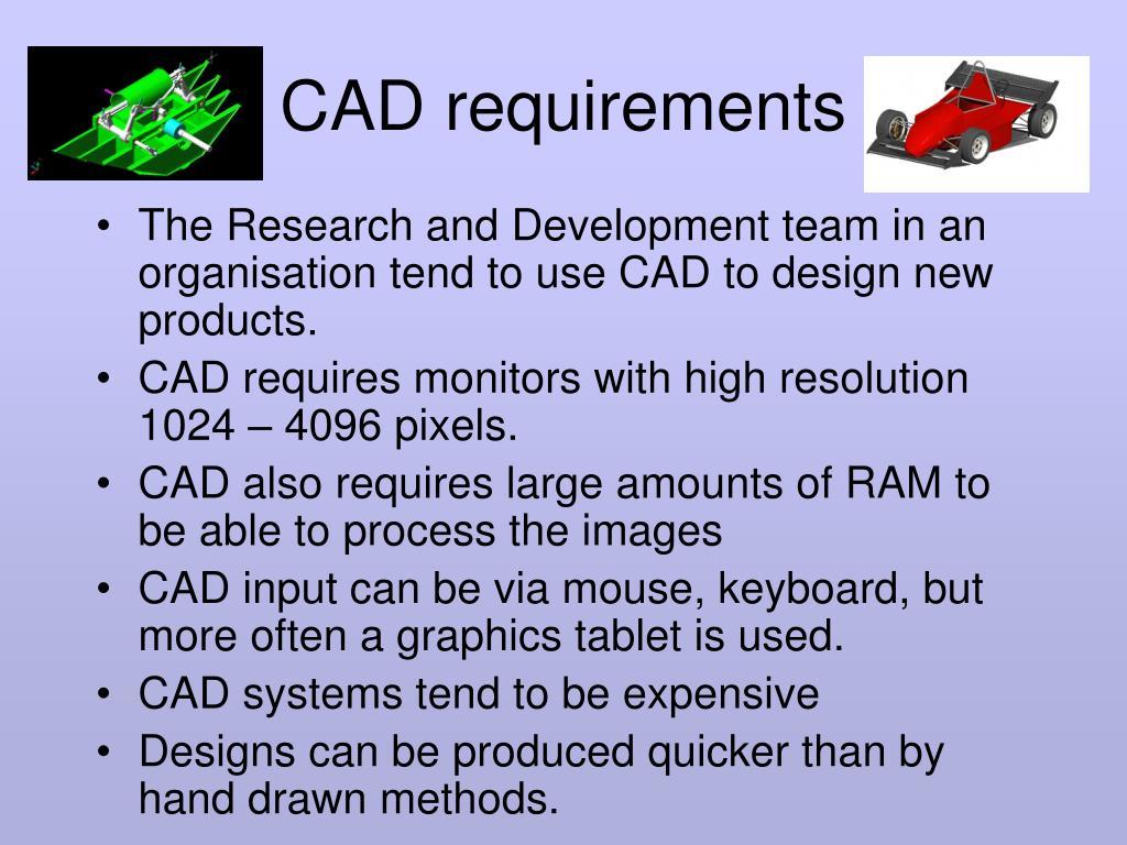 CAD requirements
