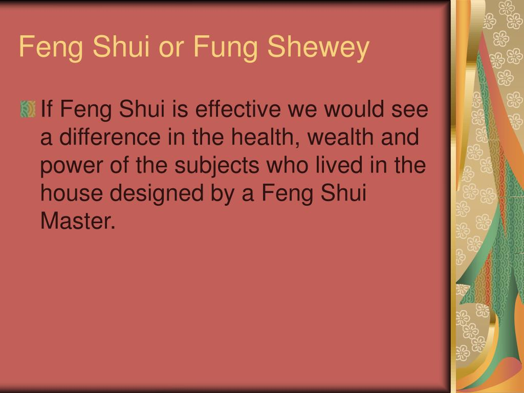 Feng Shui or Fung Shewey