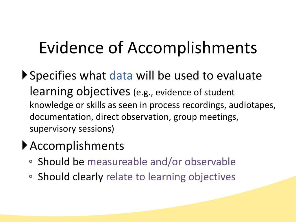 Evidence of Accomplishments