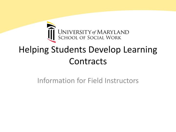 Helping students develop learning contracts l.jpg