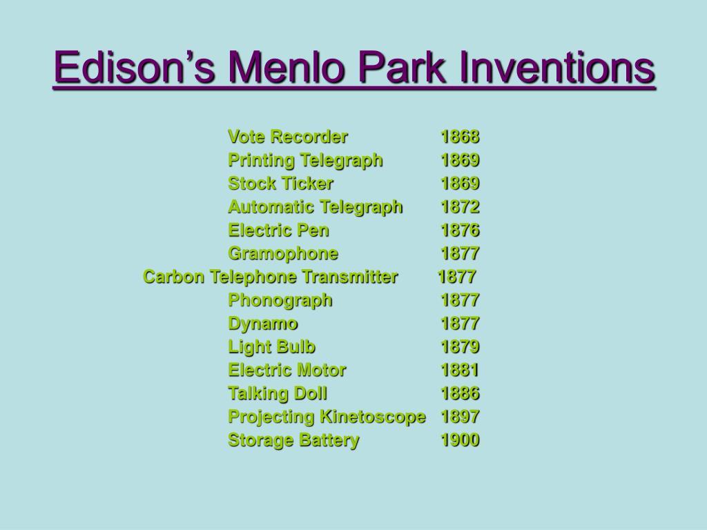 Edison's Menlo Park Inventions