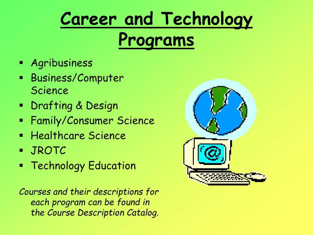 Career and Technology Programs