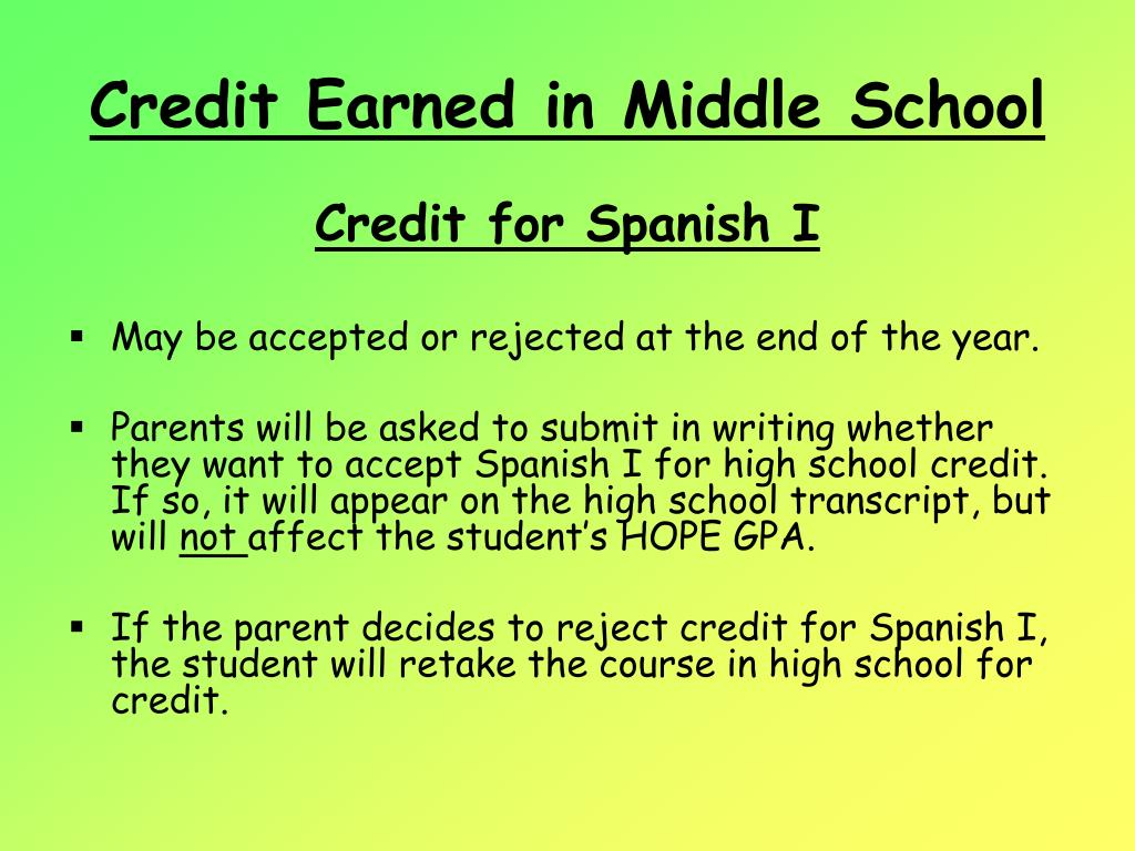 Credit Earned in Middle School
