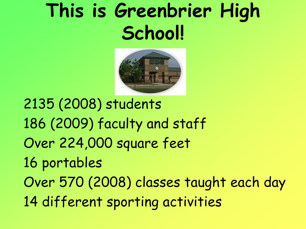 This is Greenbrier High School!
