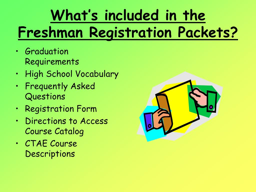 What's included in the Freshman Registration Packets?