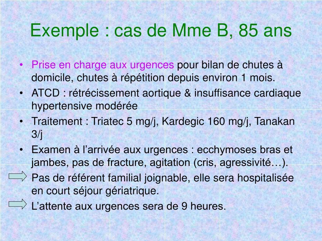 Exemple : cas de Mme B, 85 ans