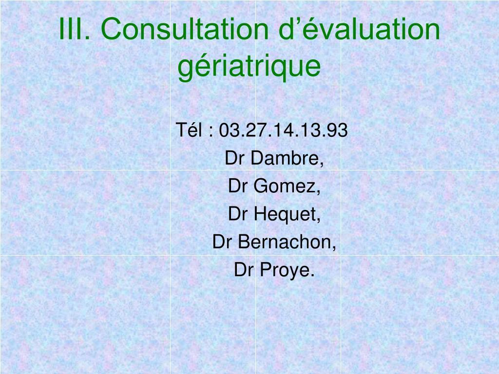 III. Consultation d'évaluation gériatrique