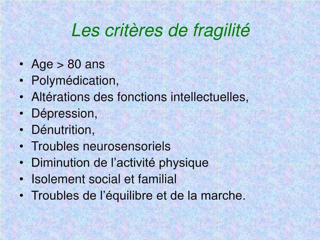 Les critères de fragilité