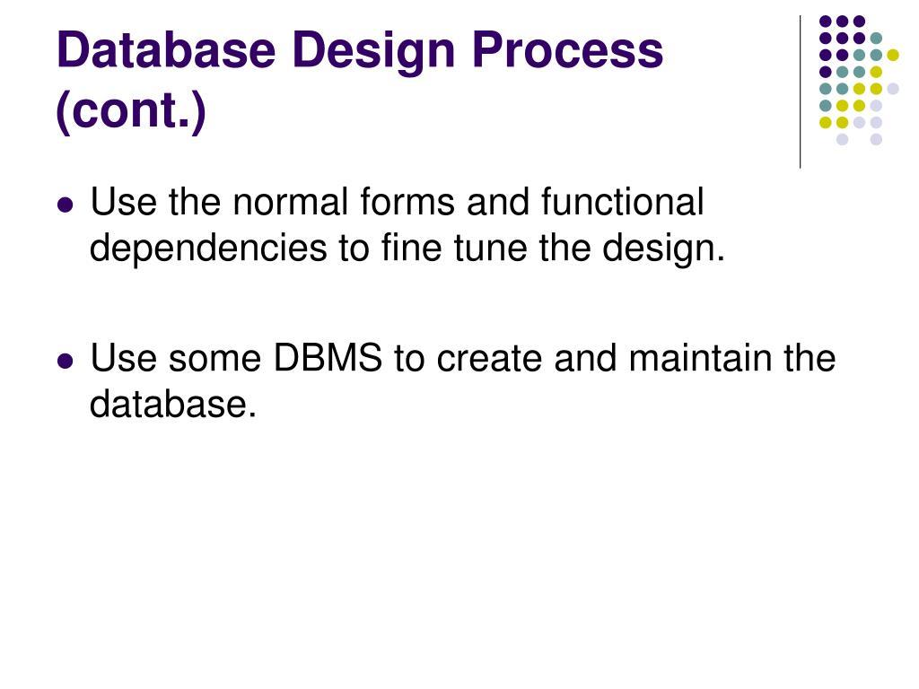 Database Design Process (cont.)