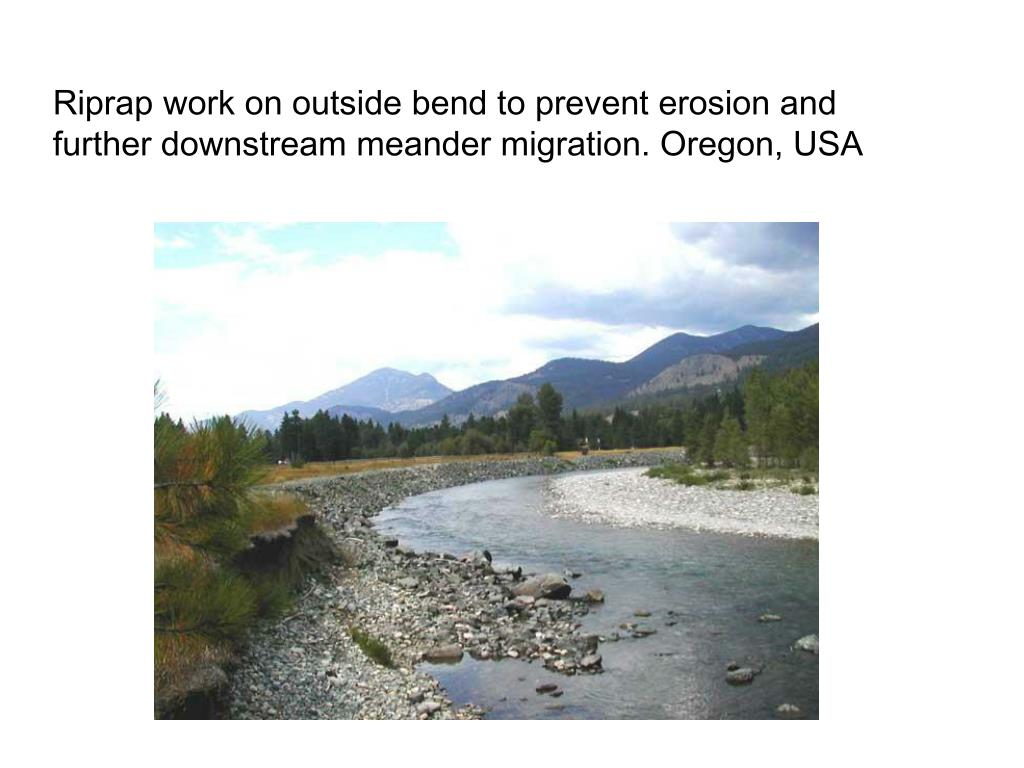 Riprap work on outside bend to prevent erosion and further downstream meander migration. Oregon, USA