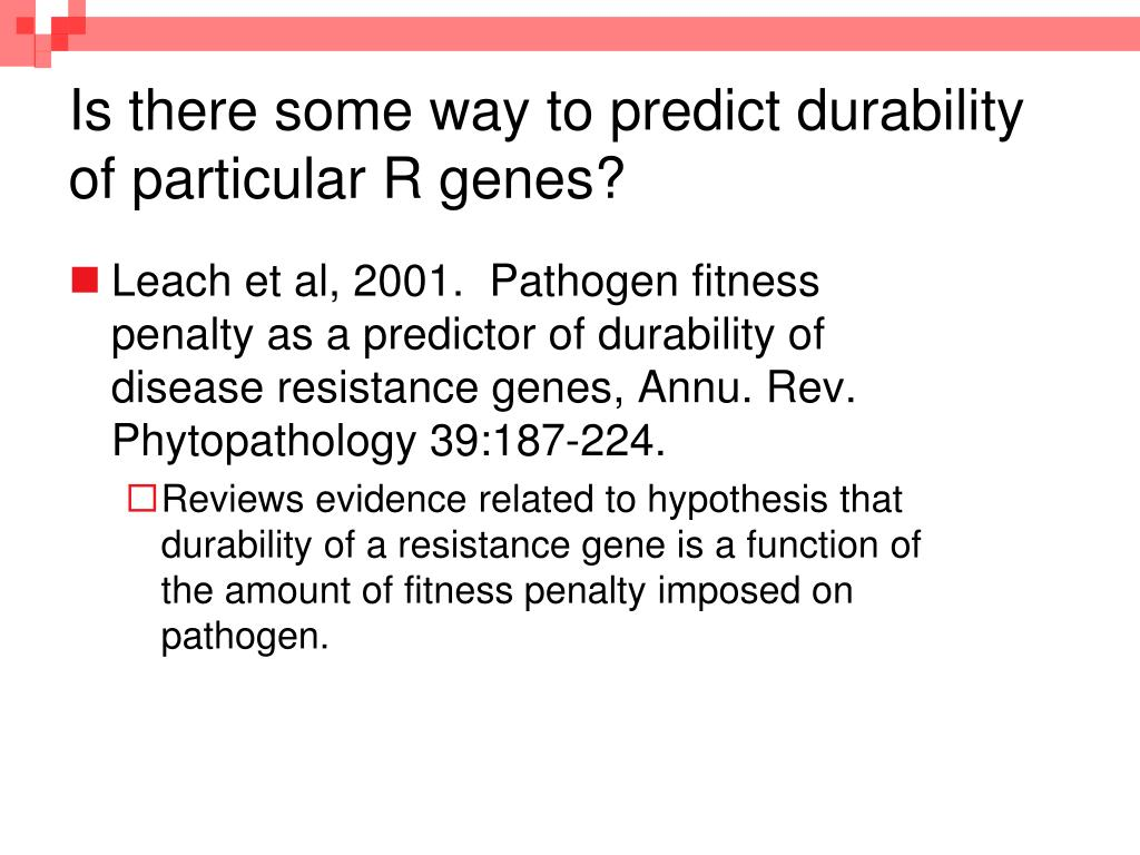 Is there some way to predict durability of particular R genes?