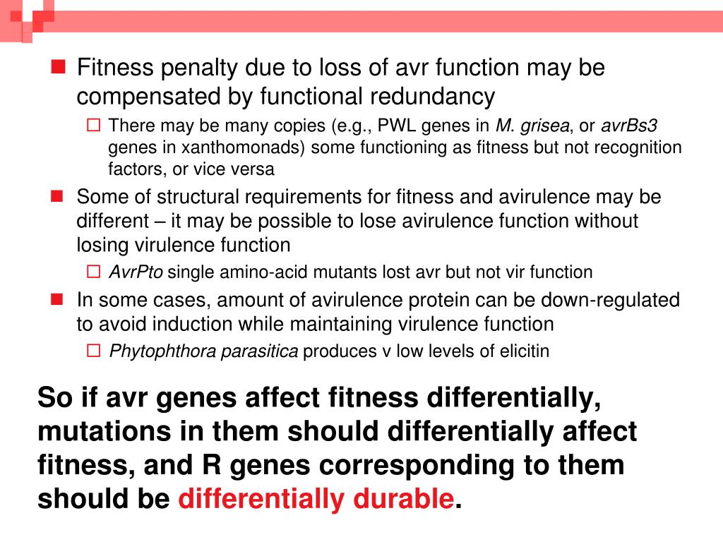 So if avr genes affect fitness differentially, mutations in them should differentially affect fitness, and R genes corresponding to them should be