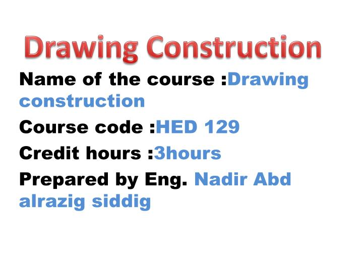Drawing Construction