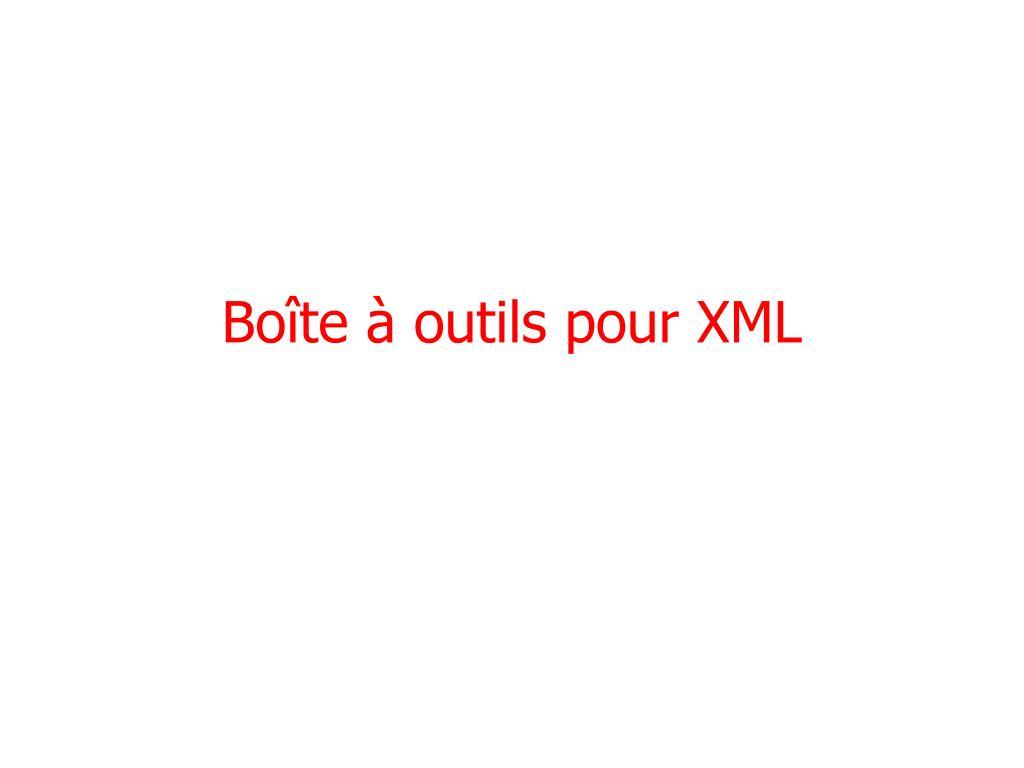 Boîte à outils pour XML