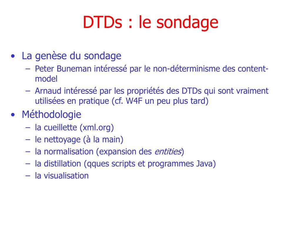 DTDs : le sondage