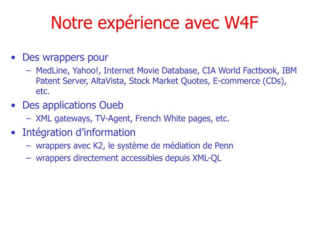 Notre expérience avec W4F