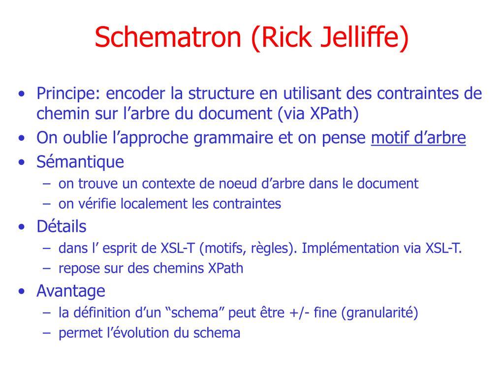 Schematron (Rick Jelliffe)