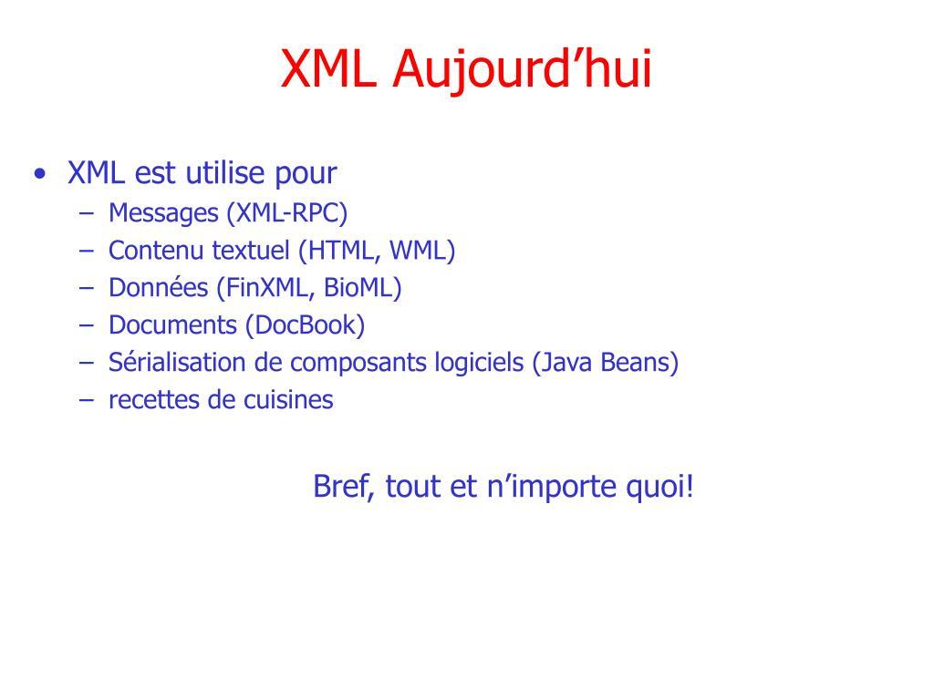 XML Aujourd'hui
