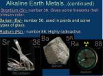 alkaline earth metals continued