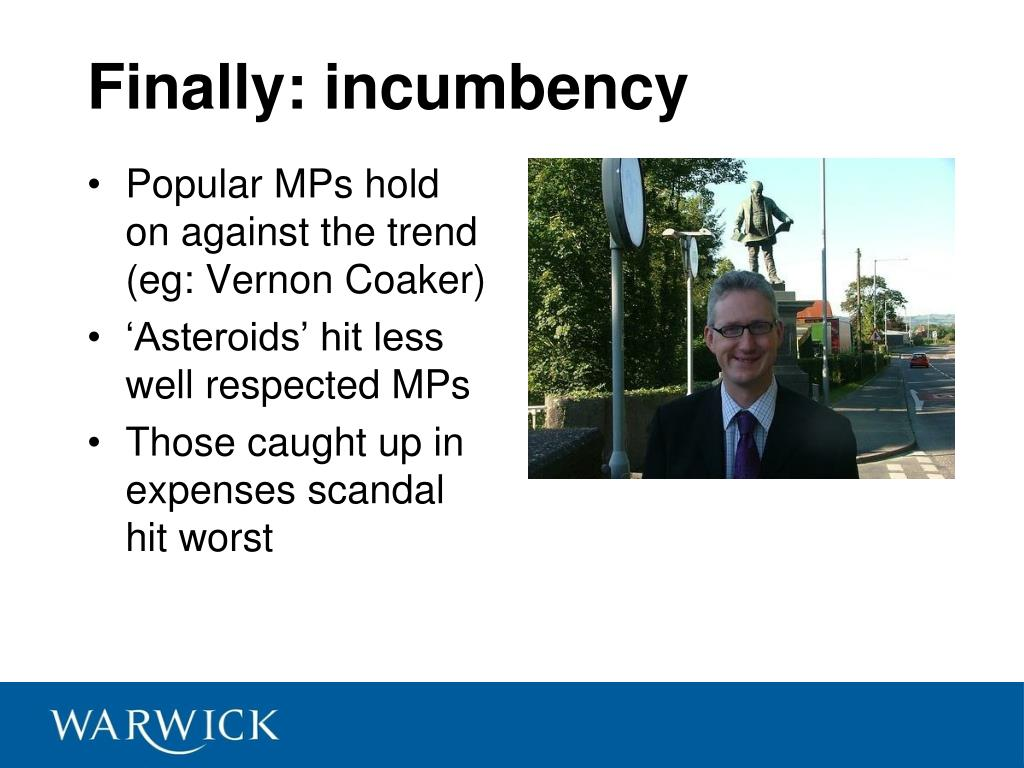 Finally: incumbency