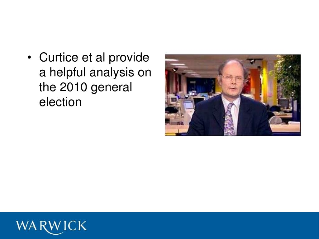 Curtice et al provide a helpful analysis on the 2010 general election