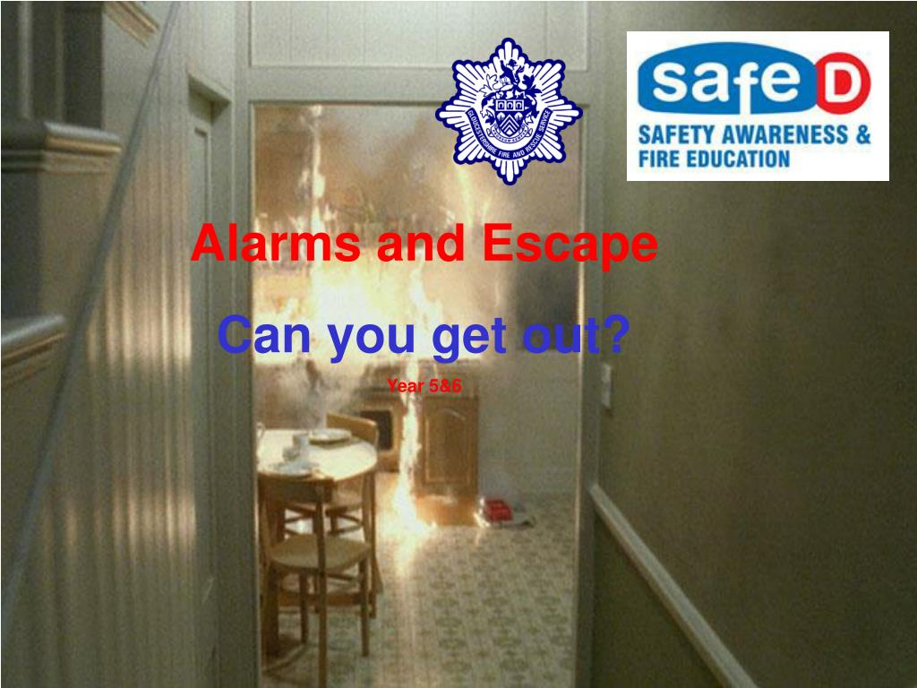 Alarms and Escape
