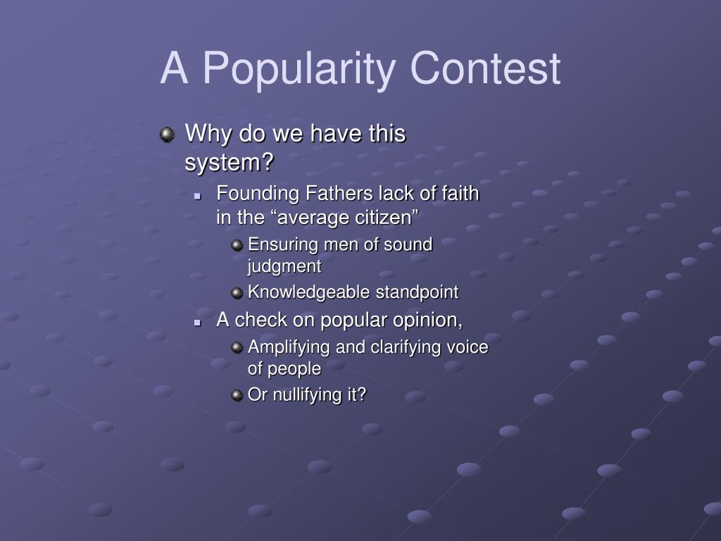 A Popularity Contest